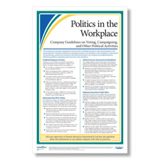 Clearly display your company's rules on political talk in the workplace