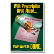 Attention-Getting Posters Send A Powerful Drug-Free Workplace Message!