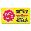 Is Your Safety Gear On? Bilingual Safety Banner