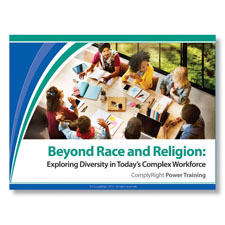Beyond Race and Religion Diversity in Todays Workforce Training Program