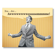 You are Awesome! Humorous Thank You Card