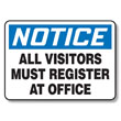 Visitors Must Register Sign English