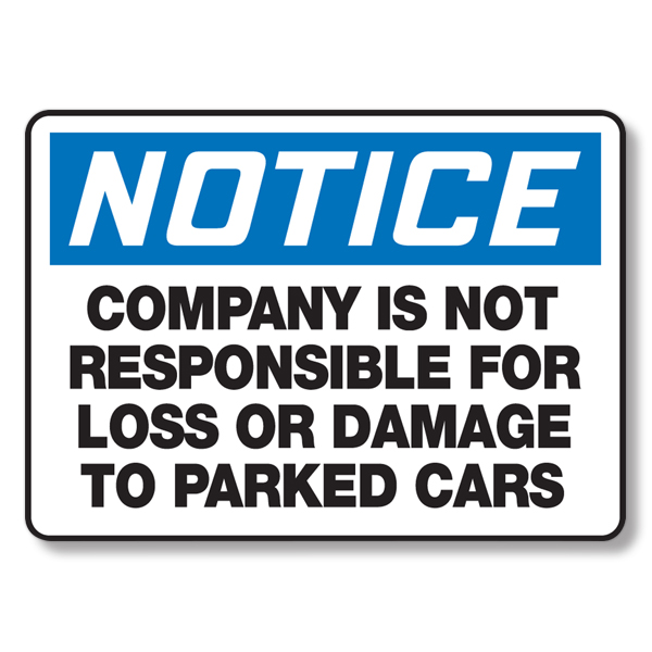 Company Is Not Responsible for Loss or Damage to Parked Car