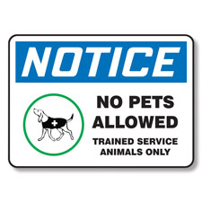 No Pets Allowed Warning Sign