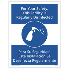 Facility Regularly Disinfected