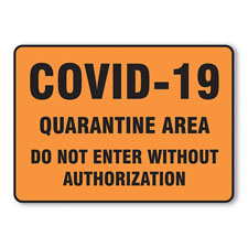 COVID-19 Quarantine Area