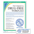 Communicate your drug-free workplace policy to employees and applicants