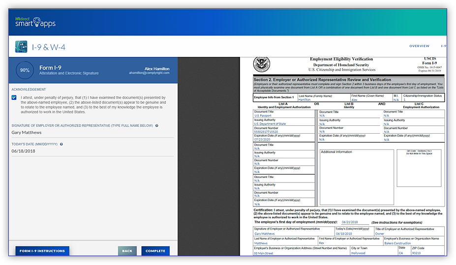 All I-9 and W-4 information is automatically stored in your employee's profile. You can complete your part of the digital I-9 based on your new hire's documents.