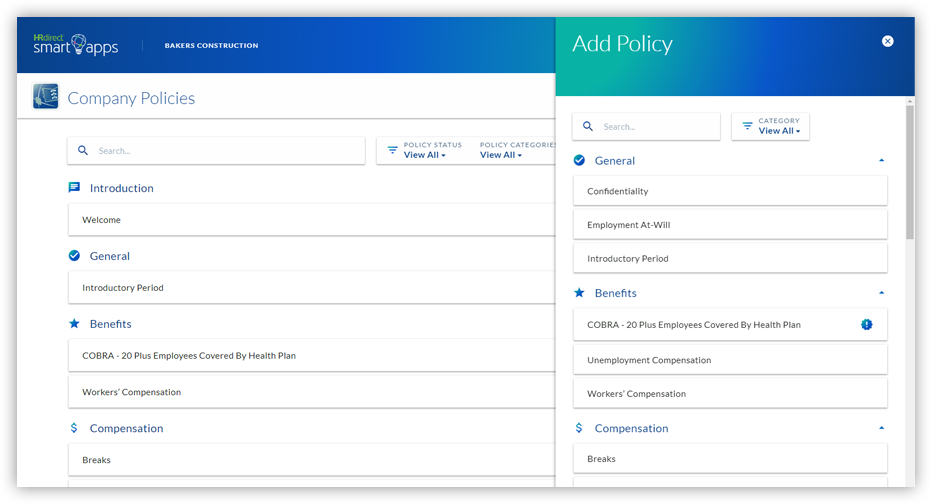 "Select your state and view a list of attorney-approved policies written by HR experts. Policies are grouped by subject matter and highlighted if they're mandatory for your state. Add the policies you choose to the ""My Policies"" section."